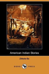 American Indian Stories (Dodo Press)