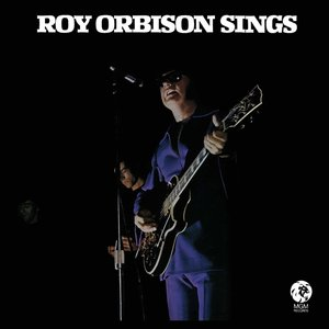 Roy Orbison Sings (2015 Remastered)