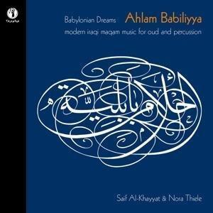 Babylonian Dreams-Ahlam Babiliyya