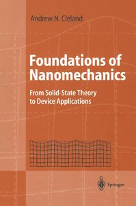 Foundations of Nanomechanics