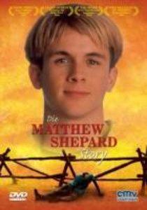 Die Matthew Shepard Story