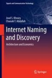 Internet Naming and Discovery