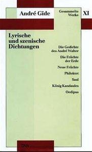 Lyrische und szenische Dichtungen
