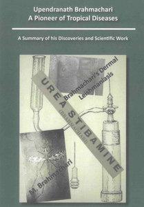 Upendranath Brahmachari - A Pioneer of Tropical Diseases