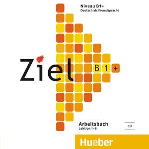 Ziel B1+. Audio-CD zum Arbeitsbuch