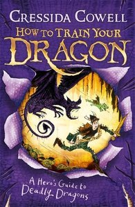 How to Train Your Dragon 06. A Hero's Guide to Deadly Dragons