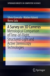 A Survey on 3D Cameras: Metrological comparison of Time-of-Fligh