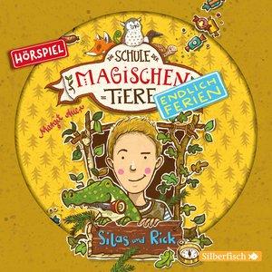 Silas und Rick - Das Hörspiel (Die Schule der magischen Tiere. E