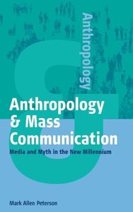 Anthropology & Mass Communication