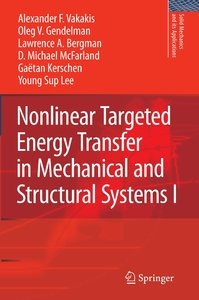 Nonlinear Targeted Energy Transfer in Mechanical and Structural