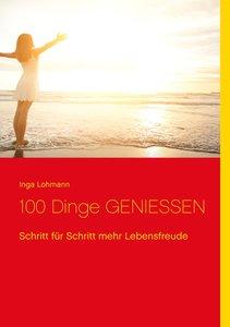 100 Dinge Geniessen