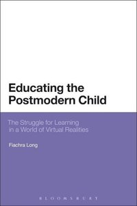 Educating the Postmodern Child