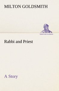Rabbi and Priest A Story