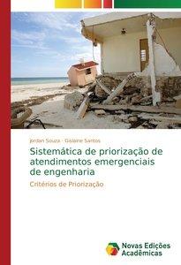 Sistemática de priorização de atendimentos emergenciais de engen
