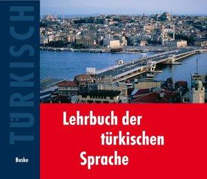 Lehrbuch der türkischen Sprache. 2 Begleit CDs