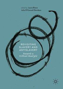 Revisiting Slavery and Antislavery