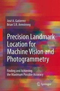 Precision Landmark Location for Machine Vision and Photogrammetr