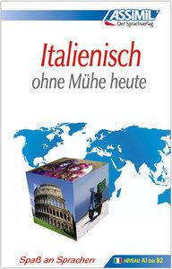 Assimil. Italienisch ohne Mühe heute. Lehrbuch