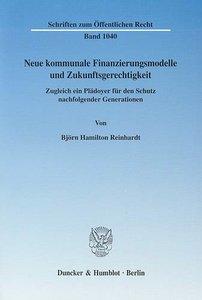 Neue kommunale Finanzierungsmodelle und Zukunftsgerechtigkeit