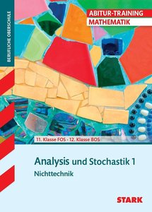 Abitur-Training FOS/BOS - Mathematik Bayern 11. Klasse Nichttech