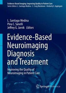 Evidence-Based Neuroimaging Diagnosis and Treatment