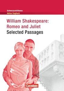 Schwerpunktthema Abitur Englisch: Romeo and Juliet - Selected Pa