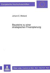 Bausteine zu einer strategischen Finanzplanung