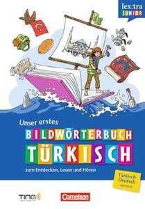 Lextra junior. Unser erstes Bilddwörterbuch Türkisch