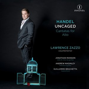 Handel Uncaged: Cantatas for Countertenor