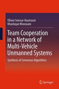Team Cooperation in a Network of Multi-Vehicle Unmanned Systems