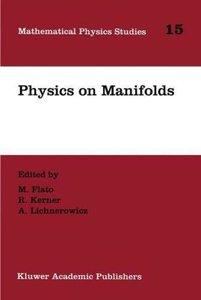 Physics on Manifolds