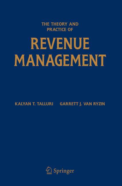 Theory and Practice of Revenue Management - zum Schließen ins Bild klicken