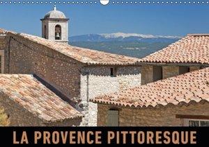 La Provence pittoresque (Calendrier mural 2015 DIN A3 horizontal