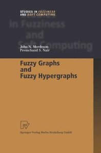 Fuzzy Graphs and Fuzzy Hypergraphs