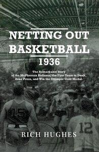 Netting Out Basketball 1936