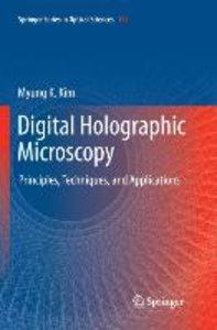 Digital Holographic Microscopy