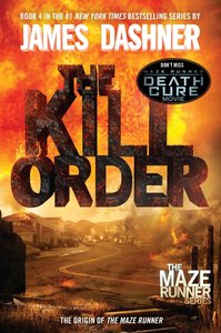 Maze Runner Prequel: The Kill Order