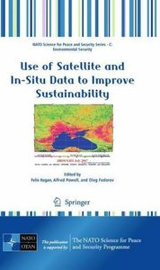 Use of Satellite and In-Situ Data to Improve Sustainability