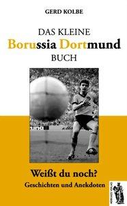 Das kleine Borussia Dortmund Buch