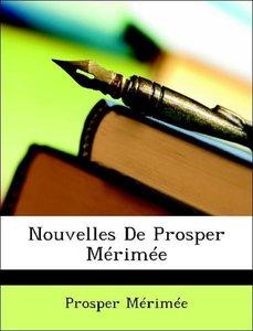 Nouvelles De Prosper Mérimée