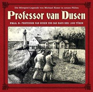 Professor van Dusen 05: Professor van Dusen und das Haus der 100