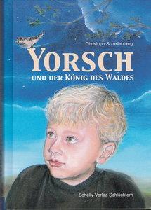 Yorsch und der König des Waldes