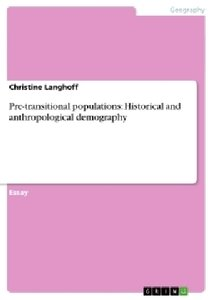 Pre-transitional populations: Historical and anthropological dem