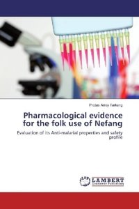 Pharmacological evidence for the folk use of Nefang