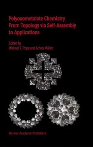 Polyoxometalate Chemistry From Topology via Self-Assembly to App