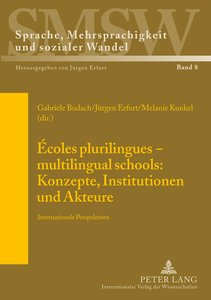 Écoles plurilingues - multilingual schools: Konzepte, Institutio