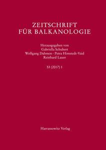 Zeitschrift für Balkanologie 53 (2017) 1