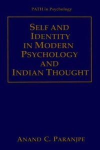 Self and Identity in Modern Psychology and Indian Thought