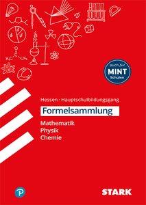 Formelsammlung - Hauptschule - Mathemathik, Physik, Chemie Hesse