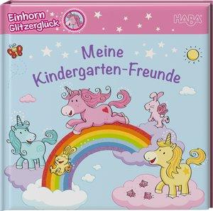 Einhorn Glitzerglück - Meine Kindergarten-Freunde